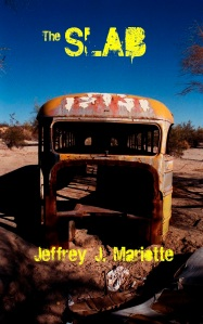 The Slab, by Jeffrey J. Mariotte