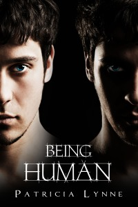 Being Human, by Patricia Lynne