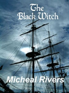 The Black Witch, by Micheal Rivers