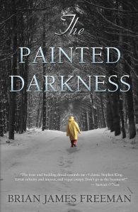 The Painted Darkness, by Brian James Freeman