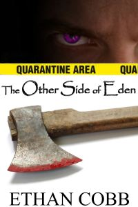 The Other Side of Eden, by Ethan Cobb