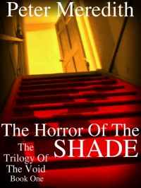 The Horror Of The Shade, by Peter Meredith