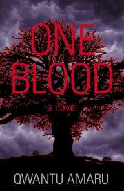 One Blood, by Qwantu Amaru