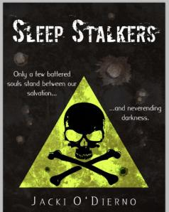 Sleep Stalkers, by Jacki O'Dierno