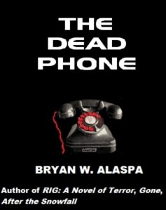 The Dead Phone, by Bryan Alaspa
