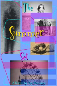 The Summer Set, by Jay Province