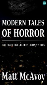 Modern Tales of Horror, by Matt McAvoy